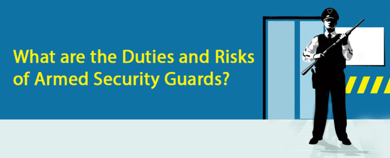duties and risks of armed security guards