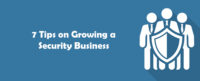 tips on grow your security business