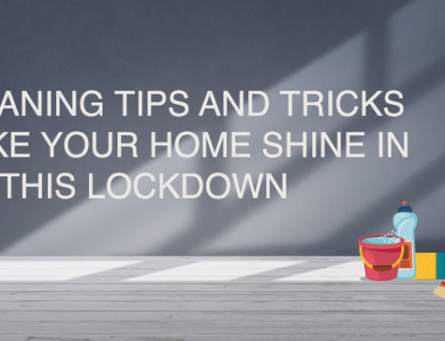 15 Cleaning Tips and Tricks to Make your Home Shine in this Lockdown